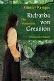 Richarda von Gression - Die Visionärin