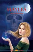 Maylea - Seherin des Jenseits