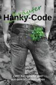 Kräuter-Code: Zehn Kurzgeschichten aus dem schwulen Leben