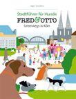 FRED & OTTO unterwegs in Köln