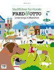FRED & OTTO unterwegs in München