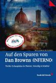 """Auf den Spuren von Dan Browns """"Inferno"""""""