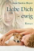 Liebe Dich - ewig (Liebe Dich - Surfer-Reihe 2)