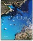 Around Mallorca: Die Insel und das Meer von oben