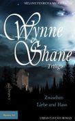 Wynne Shane Trilogie