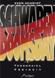 Schwabendoomsday: Teil 2: Terrorziel Freiheit