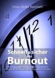 Schnell und sicher ins Burnout