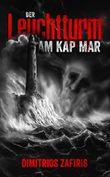 Der Leuchtturm am Kap Mar: Novelle