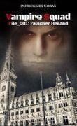 Vampire Squad: File_001: Falscher Heiland
