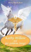 Kathy Willow und der goldene Junge