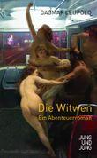 Die Witwen: Ein Abenteuerroman