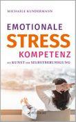 Emotionale Stresskompetenz