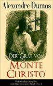 Der Graf von Monte Christo - Vollständige Ausgabe mit Illustrationen: Band 1 bis 6: Abenteuer-Klassiker