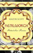 Kenilworth: Historischer Roman