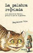 La palabra reb(v)elada/ The word rebelled (Spanish Edition)