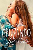 Cruzando Los Límites (Titania fresh) (Spanish Edition)