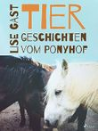 Tiergeschichten vom Ponyhof
