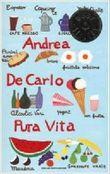 Pura vita. Pura vita, Das wahre Leben, italienische Ausgabe
