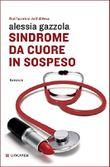 Sindrome da cuore in sospeso (La piccola Gaja scienza) (Italian Edition)