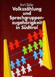 Volkszahlung und Sprachgruppenzugehorigkeit in Sudtirol: Volker-, verfassungs- und europarechtliche Aspekte : Gutachten