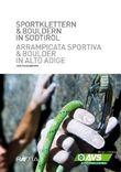 Sportklettern & Bouldern in Südtirol