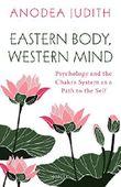 Eastern Body, Western Mind [Paperback] [Jul 19, 2017] Anodea Judith [Paperback] [Jan 01, 2017] Anodea Judith