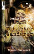 Tödlicher Wanderer: Detektei Damjanov 5