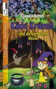 Kikki Krümel und die verhexten Hexen