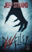 Dweller