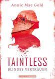 Taintless: Blindes Vertrauen