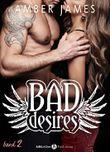 Bad Desires - Band 2 (German Edition)