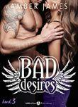 Bad Desires - Band 3
