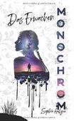 Monochrom: Das Erwachen