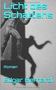 Licht des Schattens: Roman