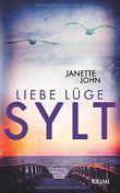 Liebe, Lüge, Sylt (Kripo Bodensee, Band 13)