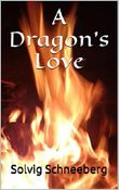 A Dragon's Love (Dragon Chronicles 1)