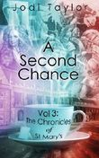 A Second Chance (The Chronicles of St Mary's)