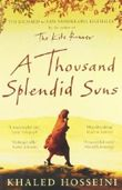 A Thousand Splendid Suns 1st (first) Edition by KHALED HOSSEINI published by BLOOMSBURY PUBLISHING PLC (2008)