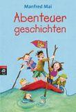 Welttagsedition 2013 - Abenteuergeschichten