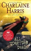 All Together Dead: A Sookie Stackhouse Novel (Sookie Stackhouse/True Blood)