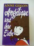 Angélique und ihre Liebe : Roman