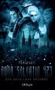 Anno Salvatio 423 - Der gefallene Prophet