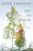 Art in Nature: and other stories by Jansson, Tove (2012) Paperback