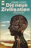 Die neue Zivilisation