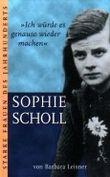 » Ich würde es genauso wieder machen « : Sophie Scholl (Starke Frauen des Jahrhunderts)