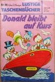 Walt Disneys Lustiges Taschenbuch LTB Nr. 96.- Donald bleibt auf Kurs.