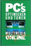 PC's optimieren und tunen : Multimedia & online