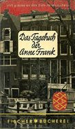Das Tagebuch der Anne Frank : 14. Juni 1942 bis 1. August 1944.