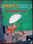 GIN & FIZZ 3 : Ein raffinierter Coup.