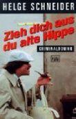 Zieh dich aus, du alte Hippe (Kriminalroman).